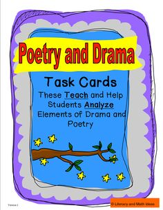 These task cards teach and review elements of poetry and drama. Questions are asked at different levels of Bloom's Taxonomy to help students know poetry and drama terms plus analyze the use of writing techniques within poems and plays. This is aligned to the Common Core Publisher Guidelines and Common Core Standards.