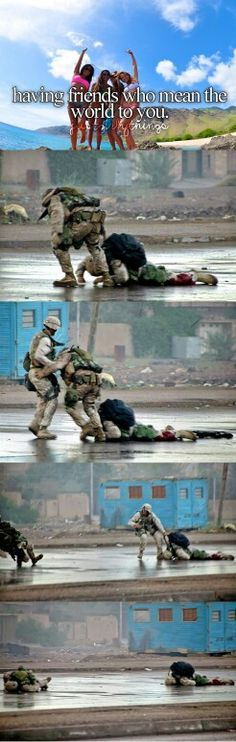 Being there for a buddy.  Battle of Fallujah, 2004.  1. Marine Sgt. Lonny D. Wells lays mortally wounded far right from a bullet to his Femoral Artery. Gunnery Sgt. Ryan Shane rushes out to recover him. 2. Shane takes 6 bullets to his vest, and is wounded with a shot to the spine, as Navy Corpsman (Medic) Joel Lambott rushes out to help. 3. Shane, now far left, falls to the ground as gunfire increases. 4. The Navy Corpsman, Lambott, is forced to retreat under heavy fire, and injured in the…