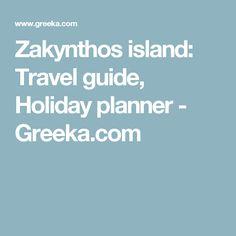 Zakynthos island: Travel guide, Holiday planner - Greeka.com