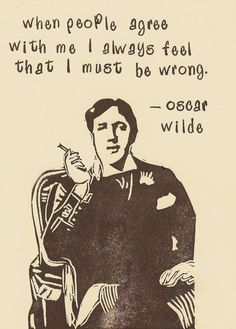Wise words Oscar, my man