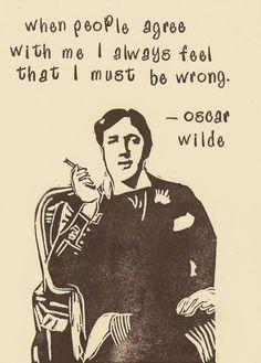 Wise words Oscar, my man