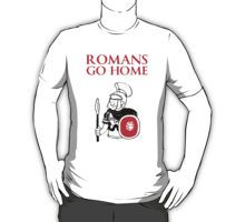 Romans Go Home - Life Of Brian, Monty Python T Shirts and Gifts - http://www.redbubble.com/people/zandosfactry/works/15570418-romans-go-home
