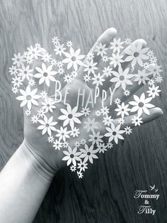DIY Papercut Be Happy Daisy Heart Design - with PERMISSION TO SELL FINISHED CUTS…