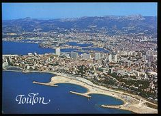 Toulon, France I was an exchange student here, we lived up the mountain