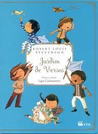 """Um livro para fazer a poesia brotar no coração das crianças. Este é """"Jardim de Versos"""", titulo da Coleção Grandes Clássicos para Jovens da Editora FTD. Capa do livro Jardim de Versos"""