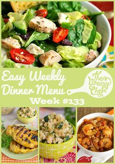 Easy Weekly Dinner Menu #133: Post-Vacation Healthy Recipes