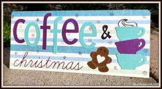 Coffee & Christmas by djkardkreations