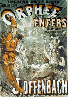 Jules Chéret / his first poster (1858) for Offenbach's operetta 'Orphée aux Enfers' / Cliché Bibliotheque Nationale de France
