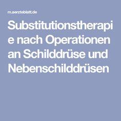 Substitutionstherapie nach Operationen an Schilddrüse und Nebenschilddrüsen