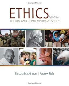 Ethics: Theory and Contemporary Issues by Barbara MacKinnon