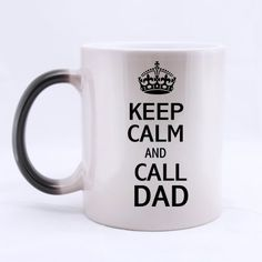 Father's Day Gift Mug - Keep Calm and Call Dad Color Chan... https://www.amazon.ca/dp/B00XMZT68W/ref=cm_sw_r_pi_dp_VMDBxb9GSWMG6