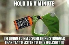 Kermit hittin the Jack Daniels
