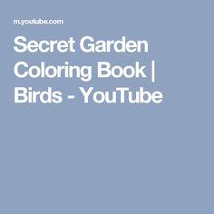 Secret Garden Coloring Book | Birds - YouTube