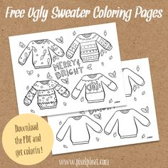 Free Ugly Christmas Sweater Coloring Sheet for Grown-ups and Kids! Print both pages and make have fun!