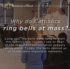 Why do Catholics ring bells at Mass?