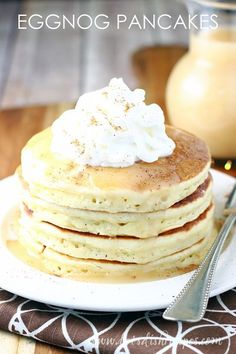 Eggnog Pancakes with Homemade Vanilla Syrup: Made with an eggnog batter, these fluffy pancakes are the perfect holiday breakfast!