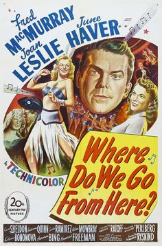 1945 movie poster | Where Do We Go from Here?