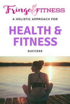 Find out what you need for health and fitness success - guest post for fringe and fitness