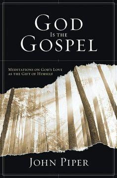 God Is the Gospel.
