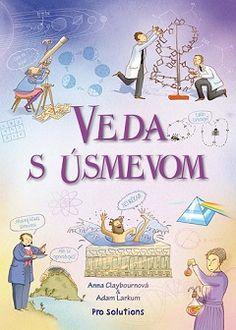 Máš rád experimenty? V tejto detskej knihe sa o nich dozvieš viac.