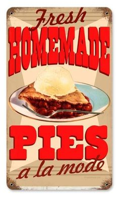 This Homemade Pies A La Mode Diner Wall Decal adds vintage style to your kitchen, diner, or restaurant. Peel and stick this removable wall sticker anywhere you can't hang signs. Food Signs, Tin Signs, Restaurant Diner, Diner Sign, Diner Decor, Bakery Sign, Vintage Room, Vintage Ads, Vintage Diner