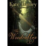 The Woodcutter (Kindle Edition)By Kate Danley