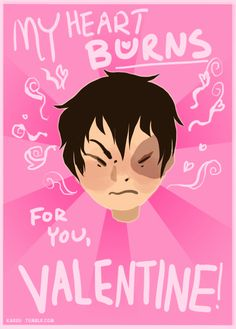 Awwwe, thanks Zuko! Nerdy Valentines, Funny Valentines Cards, Avatar Aang, Avatar The Last Airbender, Avatar World, Fire Nation, The Old Days, Pick Up Lines, Zuko