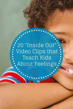 "20 ""Inside Out"" Video Clips that Teach Kids About Feelings - Pinned by Therapy Source, Inc. - txsource.net"