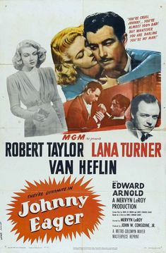 Brilliantly witty gangster drama. Van Heflin steals the whole movie - not too easy when your co-stars are Lana Turner and Robert Taylor.