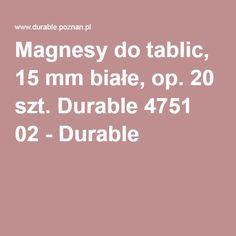 Magnesy do tablic, 15 mm białe, op. 20 szt. Durable 4751 02 - Durable
