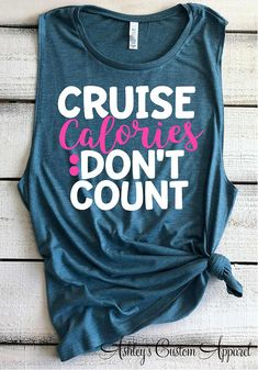 Cruise Shirts Funny Cruise Tops For Women Girls Trip Shirts Cruise Calories Don't Count Family Cruise Shirts Matching Cruise Tank Tops Ship - Shirts - WomenFunny Cruise Travel, Cruise Vacation, Disney Cruise, Vacations, Bahamas Cruise, Summer Travel, Cruise Quotes, Family Cruise Shirts, Travel Shirts
