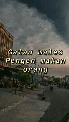 Words Quotes, Me Quotes, Qoutes, Jakarta City, Cinta Quotes, Quotes Galau, Today Quotes, Quotes Indonesia, Islamic Inspirational Quotes