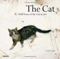 The Cat: 3500 Years of the Cat in Art: Amazon.es: Caroline Bugler: Libros en idiomas extranjeros