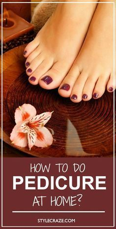 How To Do A Pedicure At Home: You don't have to spend time and money to get beautiful feet; How To Do Pedicure, Manicure And Pedicure, Home Pedicures, Pedicure Ideas, Mani Pedi, Pedicure Spa, Best Foot Scrub, Diy Beauty, Beauty Hacks
