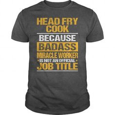 Awesome Tee For Head Fry Cook - #plaid shirt #tshirt diy. TAKE IT => https://www.sunfrog.com/LifeStyle/Awesome-Tee-For-Head-Fry-Cook-134118725-Dark-Grey-Guys.html?68278