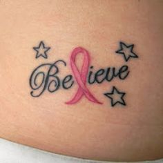 this is MY first tattoo...I didn't go to google and type in breast cancer tattoo, picked a random one and pinned it. I love this tattoo, it means so much to not only myself, but to my family. Both of my parent's lost their mother to breast cancer and I never got the chance to meet the two wonderful ladies I always hear about. Find a cure.