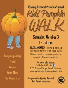 Join us at the Wyoming Territorial Prison in Laramie for the Annual Pumpkin Walk 2015.