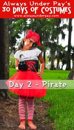 Day 2 of 30 Days of Costumes from Always Under Pay! Girls Pirate DIY Halloween Costume Tutorial Idea