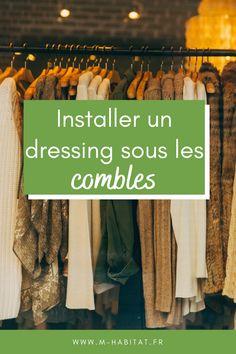 Dressing sous les combles : comment aménager un dressing pour vos vêtements dans un petit espace sous combles ? #dressing #combles #amenagement #deco #idee
