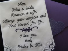 Excited to share the latest addition to my #etsy shop: Lacy Embroidered Wedding Handkerchief Mother of the Bride gift. Today a Bride, Tomorrow a wife. Always your daughter and Best Friend........ http://etsy.me/2EeGoSD #weddings #hankerchief #personalized #embroidered