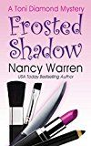 Free Kindle Book -   Frosted Shadow, a Toni Diamond Mystery: Toni Diamond Mysteries Check more at http://www.free-kindle-books-4u.com/mystery-thriller-suspensefree-frosted-shadow-a-toni-diamond-mystery-toni-diamond-mysteries/