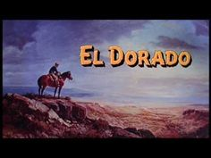 1966 - El Dorado - John Wayne - Robert Mitchum - abertura do Filme . Tv Themes, Movie Themes, Westerns, Iowa, Karen Steele, Nelson Riddle, George Kennedy, Shelley Winters, Howard Hawks