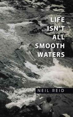 Life Isn't All Smooth Waters