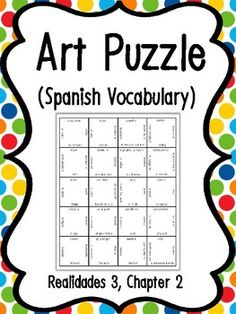 Cut apart the puzzle and have students match up English-Spanish vocabulary for a fun and quick review! Students may want to compete to finish the puzzle, take their time, or complete the puzzle in stations. I sometimes send these puzzles home as well so that students can cut them apart and do them at home for Spanish Vocabulary Games, Spanish Art, Puzzle Art, Puzzles, Fun, Students, English, Learning English, Cut Outs