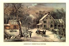 """Currier & Ives print """"American Homestead Winter""""  (http://ftlh.blogspot.com/2010/12/old-fashioned-holidays.html)"""