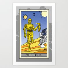 The Fool - Tarot Card (Star Wars' C3PO & R2D2 edition) Art Print by kamonkey - $16.00
