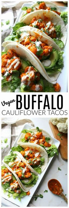 Vegan Buffalo Cauliflower Tacos This Savory Vegan - These Vegan Buffalo Cauliflower Tacos Are Packed Full Of Spicy Buffalo Sauce Creamy Ranch Crunchy Romaine And Hearty Avocados Do You Ever Go Through A Phase Where You Just Cant Get Enough Of Vegan Foods, Vegan Dishes, Vegan Vegetarian, Vegetarian Recipes, Healthy Recipes, Vegetarian Meals, Easy Recipes, Healthy Breakfasts, Free Recipes