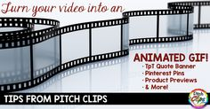 Tips from Pitch Clips: Turn your video into an animated GIF!