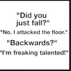 Haha that's so me. Clumsy little girl :)