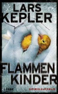 Lesendes Katzenpersonal: [Rezension] Lars Kepler - Flammenkinder (Band 3)